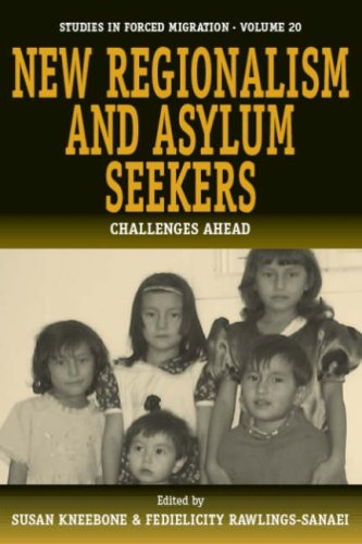 New Regionalism and Asylum Seekers: Challenges Ahead (Forced Migration)