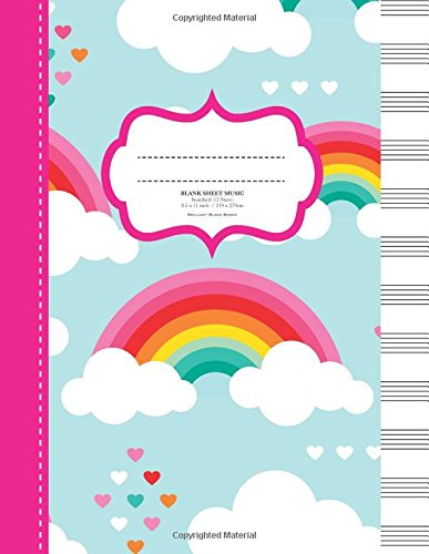 Blank Sheet Music: 100 Page Music Manuscript Book.12 stave, Large. Rainbow (Brilliant Blank Music Books) Blank Sheet Music Manuscript