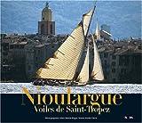 Nioulargue Voile de Saint-Tropez
