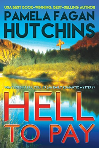 If you like Sandra Brown or Janet Evanovich, you're going to love Pamela Fagan Hutchins!  Discover a pulse-pounder full of humor and heart…  Hell to Pay (What Doesn't Kill You, #7): An Emily Romantic Mystery
