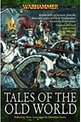 Tales of the Old World (Warhammer Anthology) Paperback