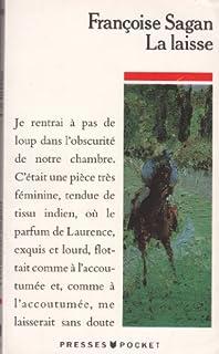 La laisse, Sagan, Françoise