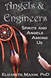 Angels and Engineers, Elizabeth Maxim, 0983102058