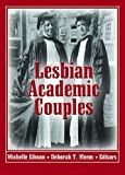 Lesbian Academic Couples, Michelle Gibson, 1560236191