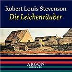 Der Leichenräuber | Robert Louis Stevenson
