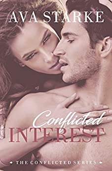 Conflicted Interest (The Conflicted Series Book 1) by [Starke, Ava]