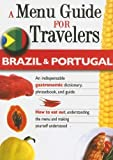img - for Brazil & Portugal - A Menu Guide for Travelers: An indispensable gastronomic dictionary, phrasebook, and guide (How to Eat Out) by Claudia Fernandes (2006-03-15) book / textbook / text book
