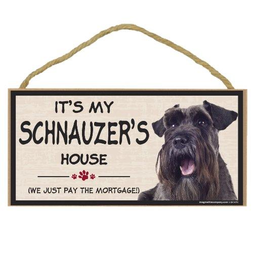 Imagine This Wood Breed Decorative Mortgage Sign, Schnauzer