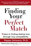 Finding Your Perfect Match: 8 Keys to Finding Lasting Love Through True Compatibility