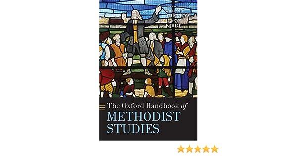 The Oxford Handbook of Methodist Studies (Oxford Handbooks)