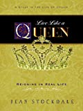 Live Like a Queen, Jean Stockdale, 1934749273