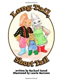 Long Tail, Short Tail, Rachael A. Snead, 1492238961