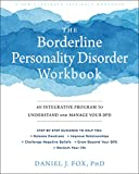 The Borderline Personality Disorder Workbook: An Integrative Program to Understand and Manage Your BPD (A New Harbinger Self-Help Workbook): more info