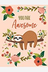 You Are Awesome: Sloth Notebook (Composition Book, Journal) (8.5 x 11 Large) Paperback