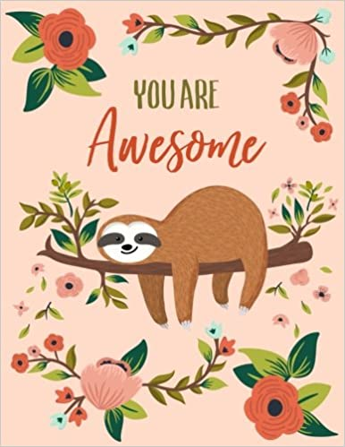 You Are Awesome Notebook