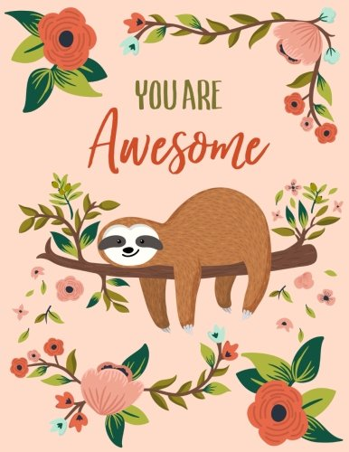 You-Are-Awesome-Sloth-Notebook-Composition-Book-Journal-85-x-11-Large