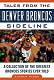 Tales from the Denver Broncos Sideline: A