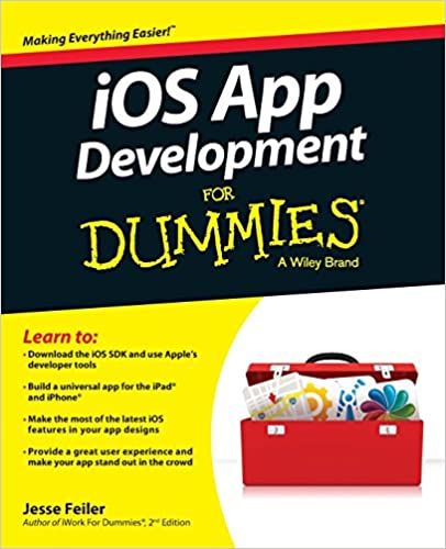 iOS App Development For Dummies: Jesse Feiler: 9781118871058