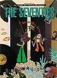 The Seventies (80 Years of Popular Music Series)