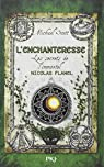 Les secrets de l'immortel Nicolas Flamel, tome 6 : L'enchanteresse par Scott
