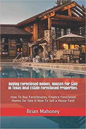 Buying Foreclosed Homes Houses For Sale In Texas Real Estate