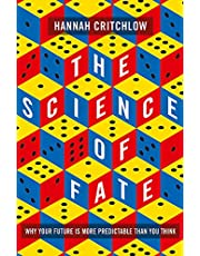 The Science of Fate: The New Science of Who We Are - And How to Shape our Best Future