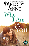 Who I Am with You (Unexpected Heroes series)