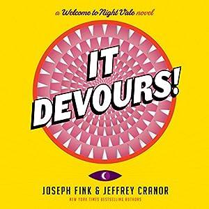 It Devours! Audiobook