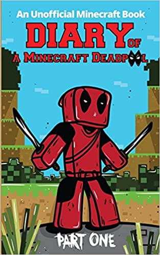 diary of a minecraft deadpool no minecraft wifi an unofficial