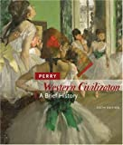 Western Civilization: A Brief History, Sixth Edition (v. 1 & 2)