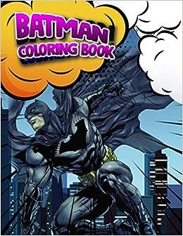 Amazon.com: Batman Coloring Book: Superhero Coloring Book ...
