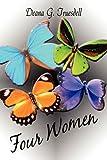 Four Women, Deana G. Truesdell, 1607035294