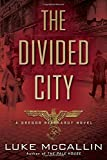 The Divided City (A Gregor Reinhardt Novel)
