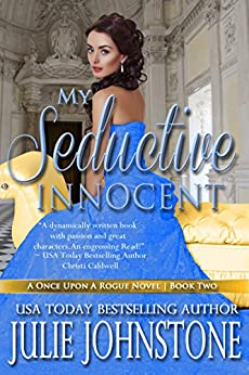 My Seductive Innocent (A  Once Upon A Rogue Novel Book 2) by [Johnstone, Julie]