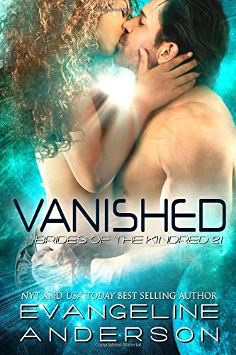 Download Vanished: Brides of the Kindred 21 (The Brides of the Kindred) (Volume 21) pdf epub