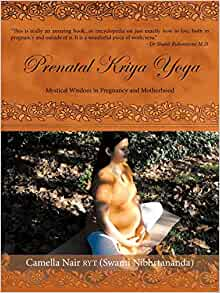 Prenatal Kriya Yoga: Mystical Wisdom in Pregnancy and ...