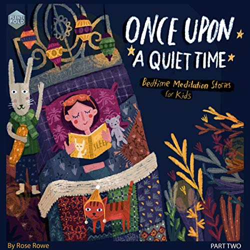Once upon a Quiet Time: Bedtime Meditations for