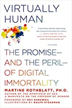 Virtually Human: The Promiseand the Perilof Digital Immortality