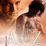 Paris A to Z | Marie Sexton