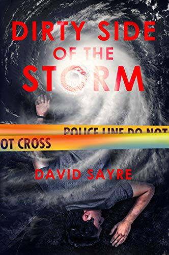 Book: Dirty Side of the Storm by David Sayre