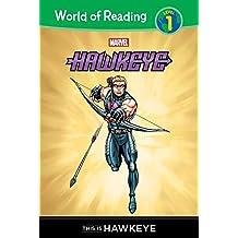 This Is Hawkeye (Hawkeye: World of Reading, Level 1)