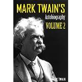 Mark Twain's Autobiography: Volume 2