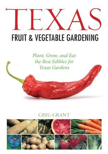 Texas Fruit Vegetable Gardening Edibles product image