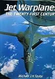 img - for Jet warplanes: The twenty-first century book / textbook / text book