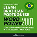 Learn Brazilian Portuguese - Word Power 2001 Audiobook by  Innovative Language Learning Narrated by  PortuguesePod101.com