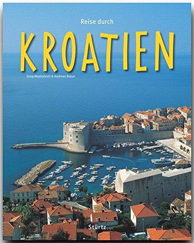 Reise durch KROATIEN - Ein Bildband mit 170 Bildern auf 140 Seiten - STÜRTZ Verlag