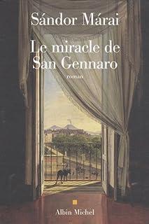 Le miracle de San Gennaro : roman, Márai, Sándor