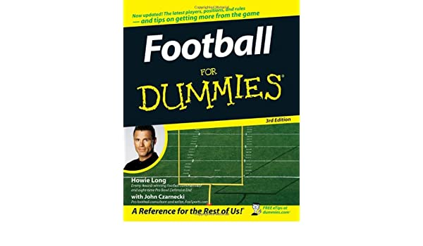 Football For Dummies: Amazon.es: Howie Long, John Czarnecki: Libros en idiomas extranjeros