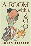A Room with a Zoo, Jules Feiffer, 0786837039