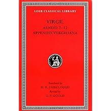 Aeneid: Books 7-12. Appendix Vergiliana